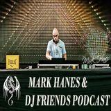 MARK HANES & DJ FRIENDS PODCAST - EPISODE 2 WITH DJ STARFALL