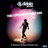 dj.Deloin 4 The Love Below // Michael Jackson tribute mix vol.I