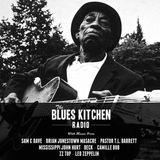 THE BLUES KITCHEN RADIO: 08 JUNE 2015