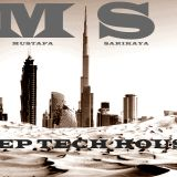 Mustafa SARIKAYA - D & T6 (DUBAI MIX)