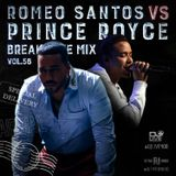 Break Time Mix Vol.56 (Romeo Santos Vs Prince Royce Edition)