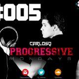 Progressive Mondays #005(SIN VOCES) by Dj CarlosQ