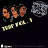 DJ STARTING FROM SCRATCH - TRAP VOL. 1