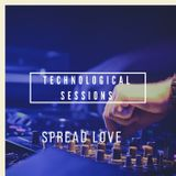 Technological Sessions - Spread Love