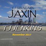 JAXIN (TJ SWAG MIX)
