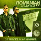 Romanian Fresh Tracks 028 (with Deepside Deejays)