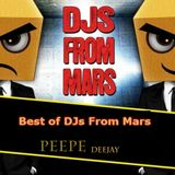 Best of DJs From Mars - Peepe Deejay
