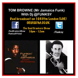 Soul Crackers with Tom Browne (Jamaica Funk) Dual Broadcast (CruiseFM.co.uk and 103.3FM)