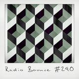 Radio Bounce #290 (w/ Jelani, Denyo, Saun & Starr, Jimi Needles ..)