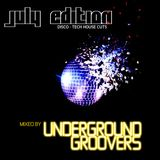 The Underground Groovers July Edition