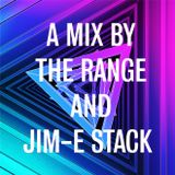 A Mix By The Range and Jim-E Stack