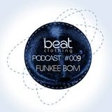Be:at Clothing Podcast 009 by Funkee Bom