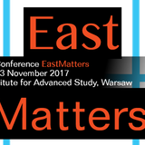 """Conference """"East Matters"""" 