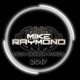 Tech Session March 2017 Mike Raymond