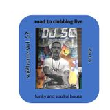 sc@home vol. 52 (road to clubbing live part 6 - funky and soulful house)
