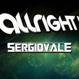 Allright! - SERGIOVALE @30-03-2012