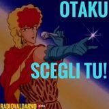 Otaku - Scegli tu!