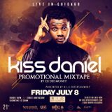 KISS DANIEL LIVE IN CHICAGO PROMOTIONAL MIX