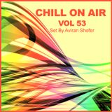 Chill On Air Vol 53