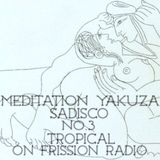 Sadisco #3 - Meditation Yakuza