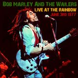 Bob Marley & the Wailers - Live At The Rainbow Theatre, London, June 3, 1977 (Only four songs)