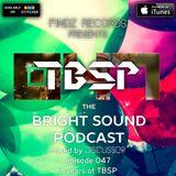 Discussor - The Bright Sound Podcast 047