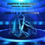Happy Weekend Special Edition 7 - EDM & MOOHOMBA 4.0 (Holy Week mix)