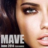 Mave - Tech House Mix - June 2014