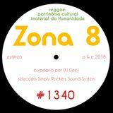 Zona 8, emissão #1340 (07 Dezembro 2018)