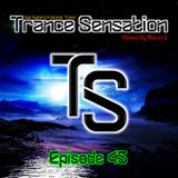 Trance Sensation Episode 45