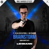 Brainstorm @ Ixtrem feat. DR. Peacock - Lehmann Club Stuttgart (26.04.2019) 3 Hours