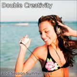 Double Creativity - Lost Session Summer Vol.1