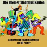 DJ PsyBoy - Die Bremer Stadtmusikanten