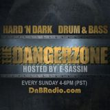 The Dangerzone - Hosted by E-Sassin 3/26/2018 | dnbradio.com