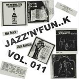 Jazz'N'Fun..K TR011 I diciannove dell'apocalisse