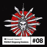 Omacatl - Eldritch Singsong Sessions #1.8