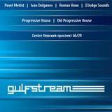 Ivan Dolganov & Roman Rone - live @ Gulfstream [24.08.2013]