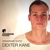 Highgrade Show - Dexter Kane