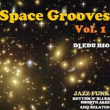 Space Grooves Vol.1 - Space Themes in Jazz Funk, Smooth Jazz, Rhythm n' Blues and related.