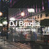 Soundcast 003: DJ Brazilia