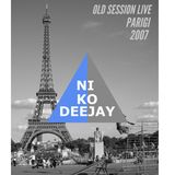 NIKO DEEJAY Live @ Paris - 2007 - SOUVENIRS