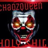 ChaozQueen - Holy Shit