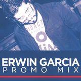 Erwin Garcia - Feb 2017 Promo Set