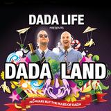 Dada Life - Dada Land - 09.03.2013