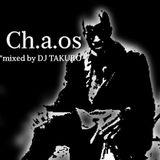 """""""Ch.a.os"""""""