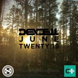 Dexcell - June Twenty:19 Mix