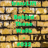 tranzLift - Behind These Walls #032 (Incl. Exolight Guestmix)