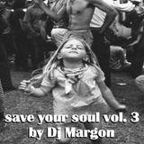 Save your soul vol. 3