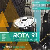 Rota 91 - 09/02/2019
