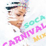 2014 #Soca #CARNIVAL #Mixtape